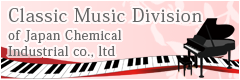 Classic Music Division of Japan Chemical Industrial co., ltd